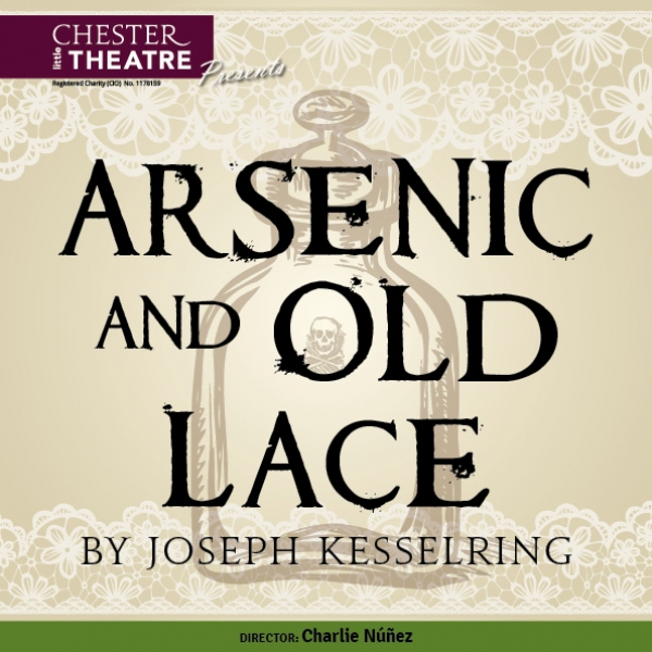 ARSENIC AND OLD LACE by Joseph Kesselring.  Director Charlie Núñez