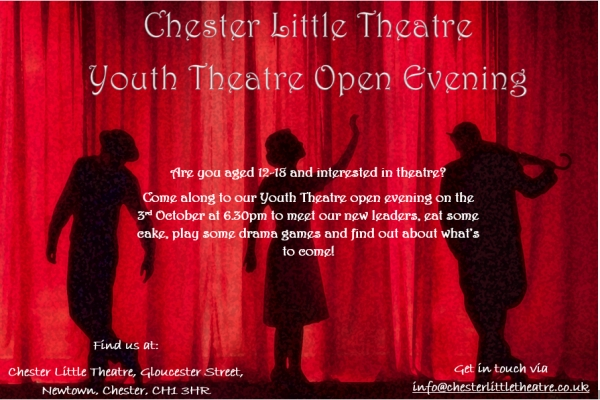 Chester Little Theatre: Youth Theatre Open Evening