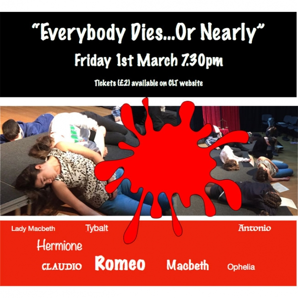 Everybody Dies ... Or Nearly   a Workshop presented by Chester Little Theatre Youth Theatre