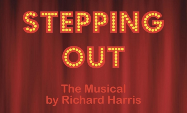 STEPPING OUT - The Musical by Richard Harris