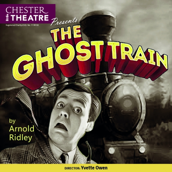 The Ghost Train by Arnold Ridley.  Director Yvette Owen - a comedy thriller
