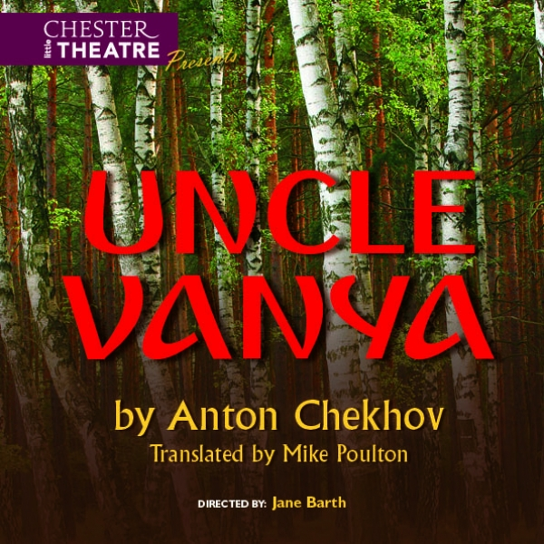 Uncle Vanya by Anton Chekhov, translated by Mike Poulton